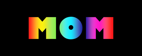 Word Mom with colorful letters