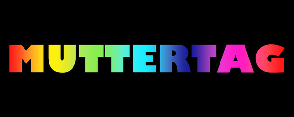 Word Muttertag with colorful letters