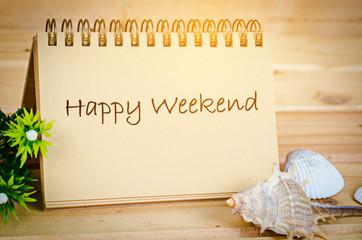 Happy weekend note.