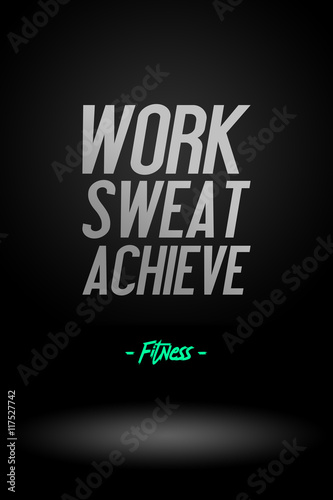 Quot work sweat achieve workout and fitness motivation