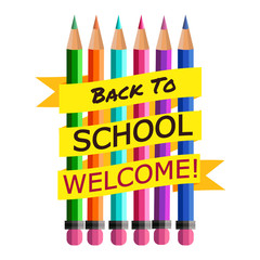 Back To School. Background with Colorful Pencils with Header. Welcome. Poster,Banner ,Brochure Template.Vector Illustration.
