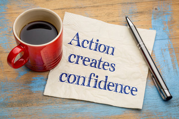 Action created confidence