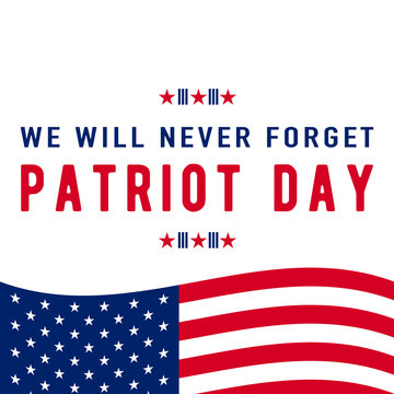 Patriot Day background. We Will Never Forget text sign