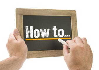Obraz Hand writing How to... on chalkboard - fototapety do salonu