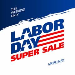Labor Day Super Sale banner