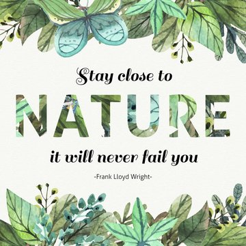 Watercolor leaves inspirational quote about nature