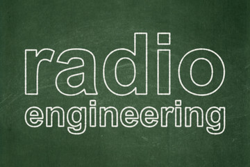 Science concept: Radio Engineering on chalkboard background