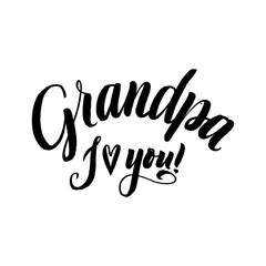 Grandpa I Love You Happy Grandparents Day Calligraphy on White Background