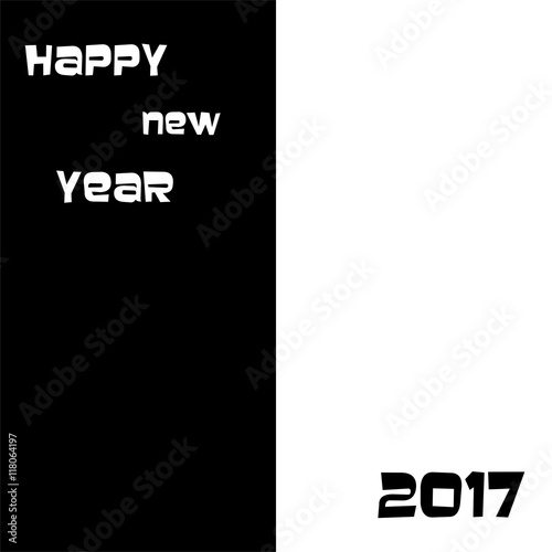 black and white new years greeting for 2017 white inscription happy new year on a