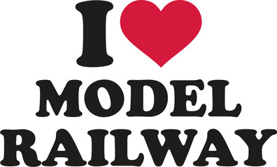 I love model railway