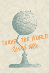 Retro Vintage Overlay Poster with Globe