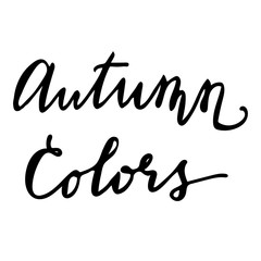 Autumn Colors Hand drawn lettering card