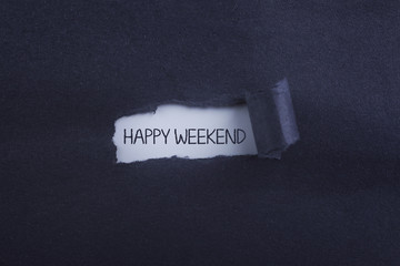 torn paper with Happy WEEKEND! inscription.