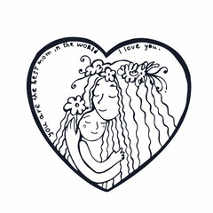 Mother with daughter. Line illustration. Hand drawn postcard with mother and daughter hugging inside heart.