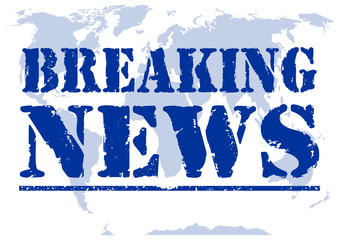 Breaking news. Inscription in grunge style on a background blue map of the world. Vector illustration