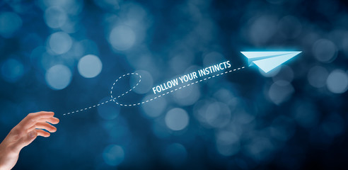 Follow your business instincts