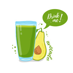 Design Template banner, poster, icons avocado smoothies. Illustration of avocado juice Drink me. Freshly squeezed fruit avocado juice for healthy life. Vector.