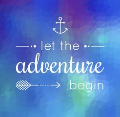 let the adventure begin quote