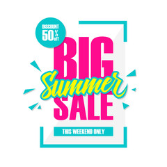 Big Summer Sale. This weekend special offer banner, discount 50% off. Vector illustration.