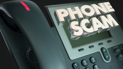 Phone Scam Fraud Call Solicitation Words 3d Illustration
