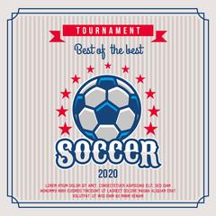 Soccer badge, logo, emblem tournament in vintage retro style template.