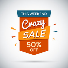 Crasy sale. This weekend. 50 percent off.