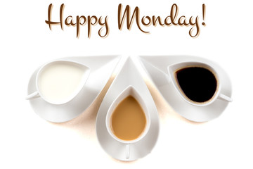happy monday concept with three coffee cups