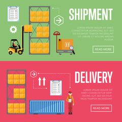 Shipment and delivery banners set vector illustration. Warehouse process infographics. Porter on a truck to ship the goods. Warehouse management concept. Flat design illustration.