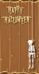 Holiday background. Funny skeleton hanging from a rope and text Happy Halloween on wood wall background. Cartoon style. Vector illustration