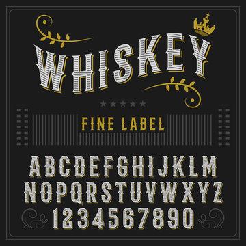 Whiskey label font and sample label design. Vintage font. Whiskey font.