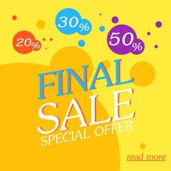 Final sale poster. Special offer banner. Vector illustration, eps 10