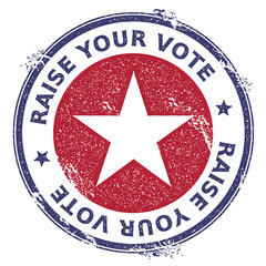 Grunge USA patriotic stars rubber stamp. USA presidential election patriotic seal with USA patriotic stars silhouette and Raise Your Vote text. Rubber stamp vector illustration.