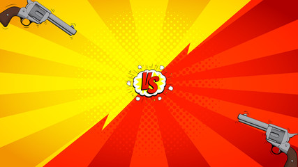 Versus letters fight backdrop. Vector illustration with guns. Decorative background with bomb explosive in pop art style.