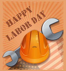 Labor Day design.  Retro vintage poster with hard hat, wrench and US flag on grunge background