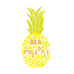 Pineapple isolated on white background with the inscription be pineapple. Vector illustration