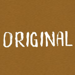 original white wording on Background  Brown wood