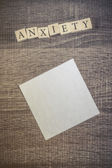 Anxiety word formed with wooden blocks