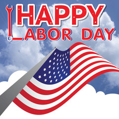 Happy Labor day american,text signs,blurred american flag and blue sky in background.
