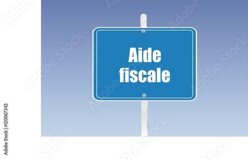panneau aide fiscale 07092016 fichier vectoriel libre de droits sur la banque d 39 images fotolia. Black Bedroom Furniture Sets. Home Design Ideas