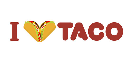 I love taco. Heart symbol of Mexican food. Tortilla chips and on