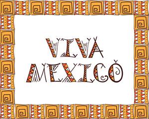 Viva Mexico. Tribal Mexico design vector illustration for t-shirt print, tourist card or sticker