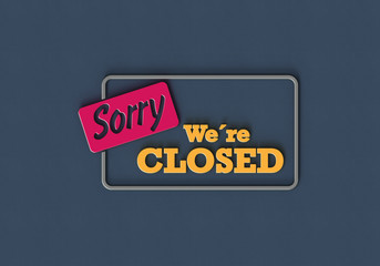 Sorry, we are closed P
