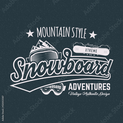 a8c09911 Vintage mountain style shirt design. Outdoor adventure typography and  snowboarding graphic tee. Hipster monochrome insignia. Vector clothing  apparel.