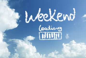 Weekend loading written in the sky