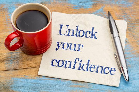 Unlock your confidence advice