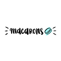 "Ink inscription painted ""macarons"", with mint macaroon. Can be used on mugs, a logo, packaging, design for websites and articles, and other design. Vector illustration"