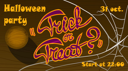 "Template of Halloween party poster ""Trick or treat?"""