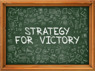 Green Chalkboard with Hand Drawn Strategy for Victory.