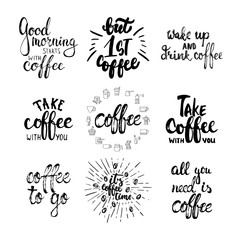 Hand drawn typography lettering Coffee phrases set. Modern calligraphy for greeting and invitation card, photo overlays or t-shirt print.