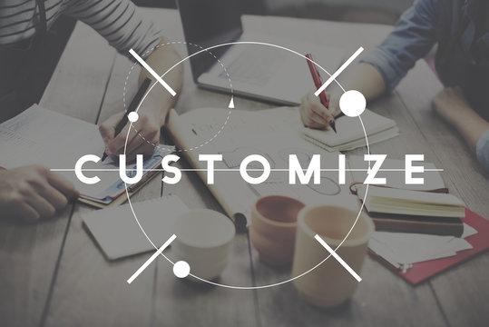 Customize Adjust Change Adapting Customization Concept